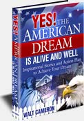 Yes! The American Dream Is Still Alive And Well